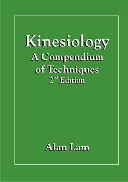Kinesiology - A Compendium of Techniques - 2nd Edition - Click Image to Close